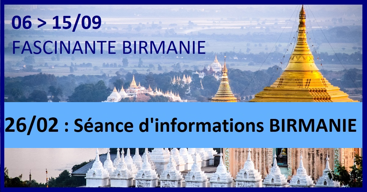 VOYAGE EN BIRMANIE - SESSION D'INFORMATION