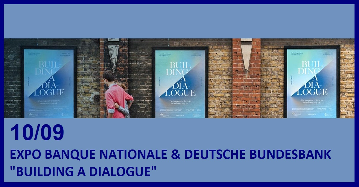 EXPO BANQUE NATIONALE & DEUTSCHE BUNDESBANK (BUILDING A DIALOGUE)