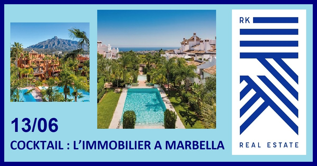 COCKTAIL : L'IMMOBILIER A MARBELLA AVEC RK IMMO