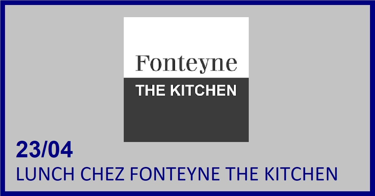 LUNCH CHEZ FONTEYNE THE KITCHEN