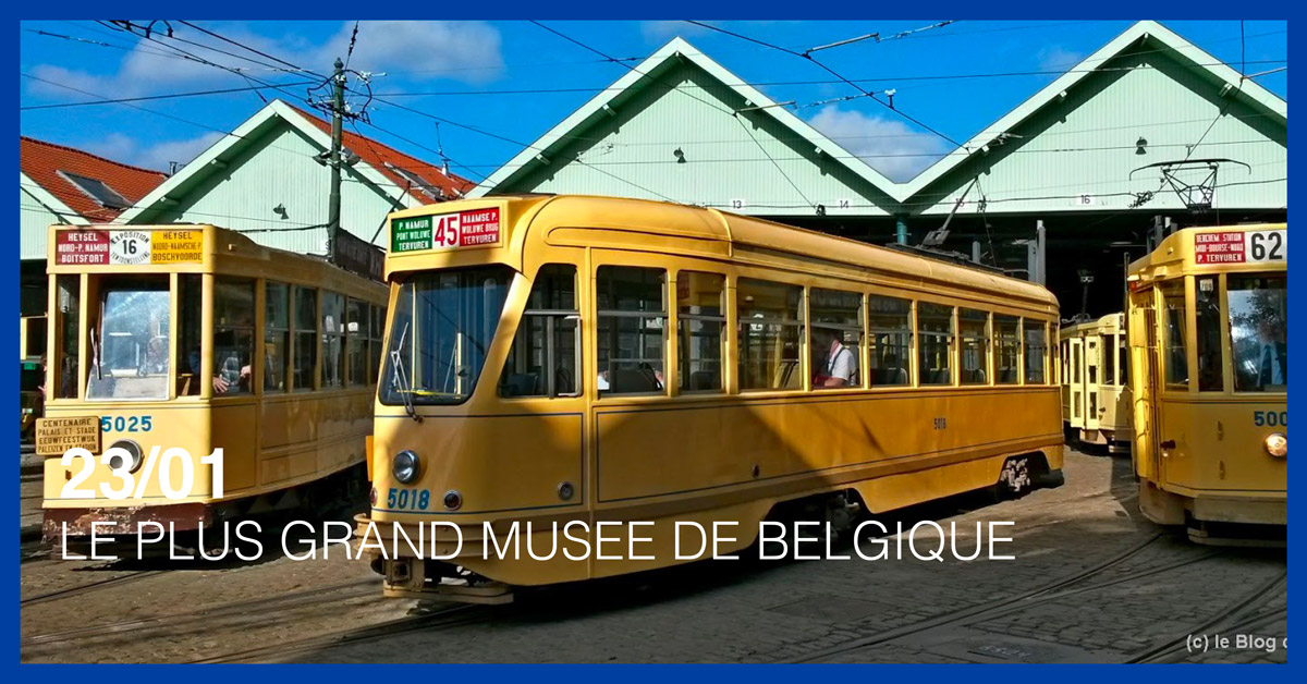 LE PLUS GRAND MUSEE DE BELGIQUE