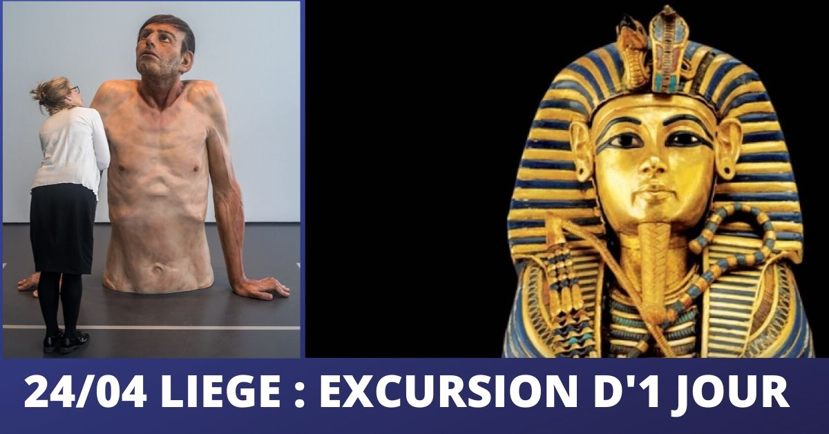 LIEGE : EXCURSION D'1 JOUR : « GRANDES EXPOSITIONS »