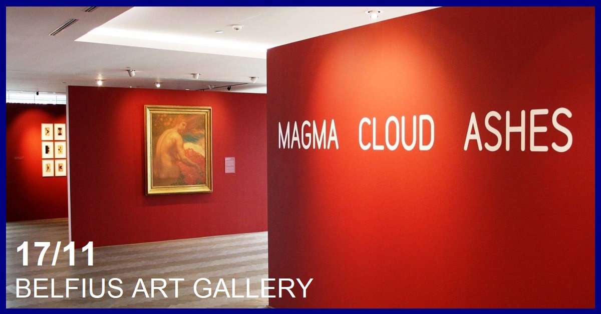 BELFIUS ART GALLERY : EXPO MAGMA CLOUD ADSHES