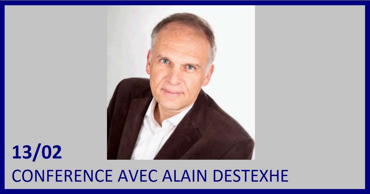 CONFERENCE AVEC ALAIN DESTEXHE : IMMIGRATION ET INTEGRATION