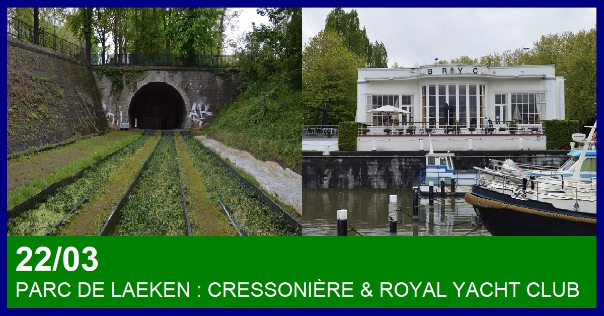 PARC DE LAEKEN : CRESSONNIERE & ROYAL YACHT CLUB