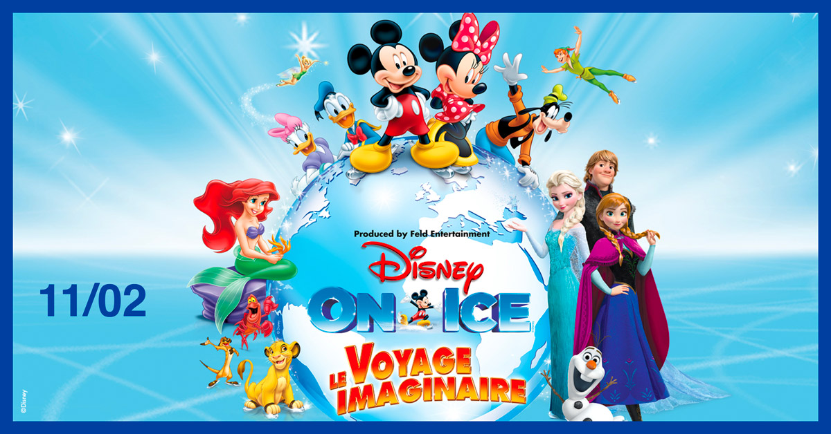DISNEY ON ICE – LE VOYAGE IMAGINAIRE