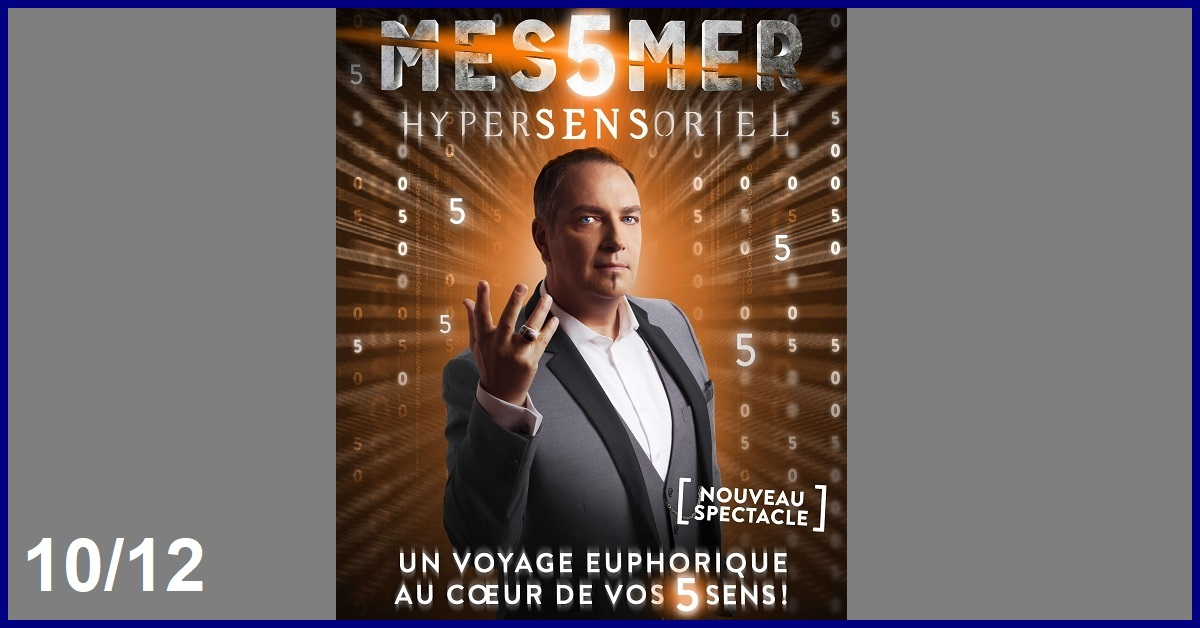 MESSMER : SPECTACLE HYPERSENSORIEL