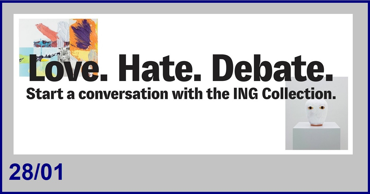 LA COLLECTION PRIVEE D'ING : EXPO LOVE. HATE. DEBATE.