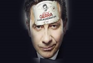 SPECTACLE DE LAURENT GERRA: SANS MODERATION