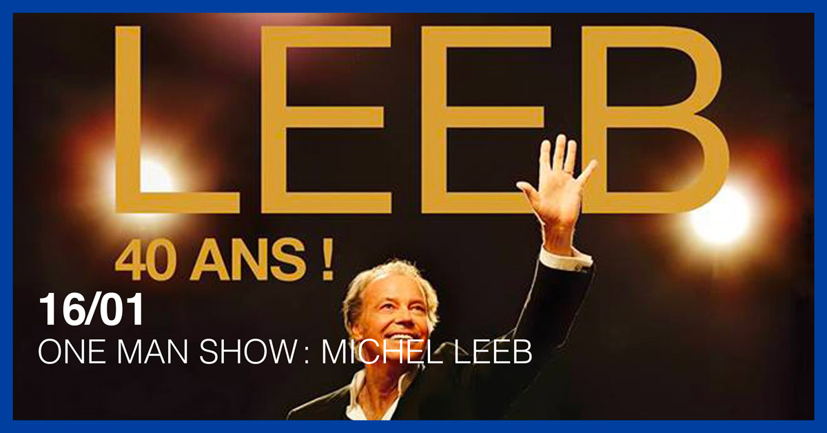 ONE MAN SHOW : MICHEL LEEB