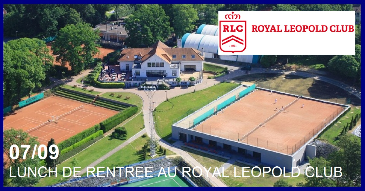 LUNCH DE RENTREE AU ROYAL LEOPOLD CLUB