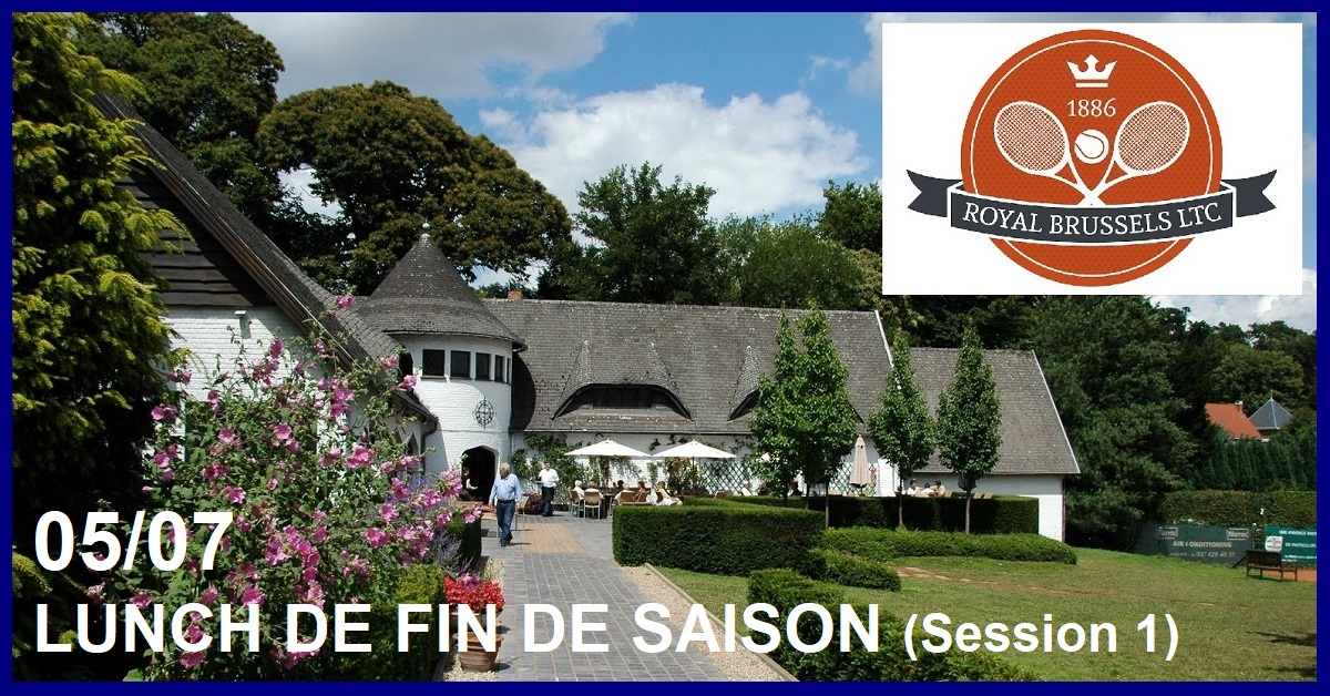 LUNCH DE FIN DE SAISON AU BRUSSELS LAWN TENNIS CLUB (Session 1)