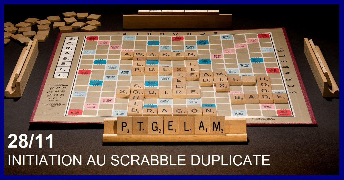 INITIATION GRATUITE AU SCRABBLE DUPLICATE