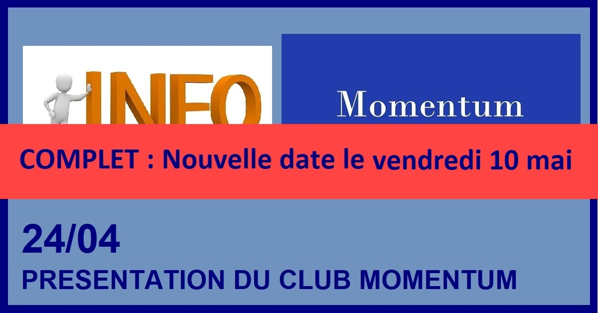 SESSION D'INFORMATION SUR LE CLUB MOMENTUM
