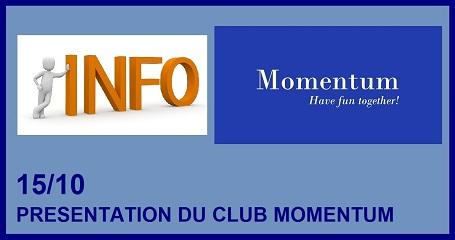 8 NOVEMBRE --- SESSION D'INFORMATION SUR LE CLUB MOMENTUM